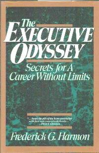 image of The Executive Odyssey.  Secrets For A Career Without Limits