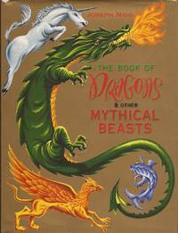 image of The Book of Dragons & Other Mythical Beasts