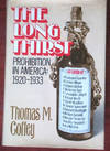 The Long Thirst: Prohibition In America 1920-1933