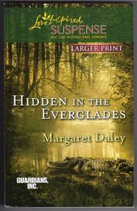 Hidden in the Everglades (Love Inspired Large Print Suspense)