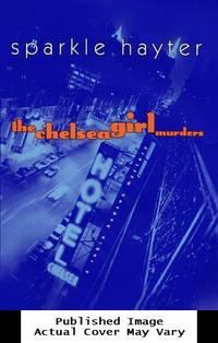 The Chelsea Girl Murders: A Robin Hudson Mystery (Robin Hudson Mysteries)