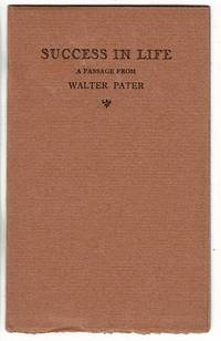 Success in life. A passage from Walter Pater by  Emerson G Wulling - 1930 - from Rulon-Miller Books (SKU: 52356)