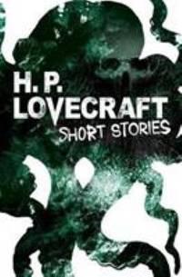 H. P. Lovecraft Short Stories