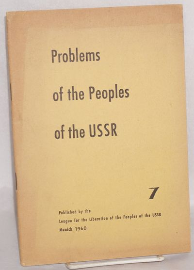 Munich: League for the Liberation of the Peoples of the USSR, 1960. 64p., 6.5x9.5 inches, notes on t...