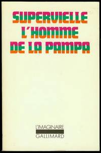 L'homme de la Pampa (Man of the Pampa)