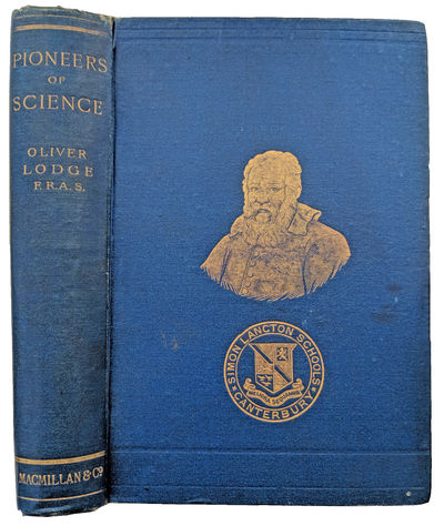 London:: Macmillan, 1893., 1893. 8vo. xv, , 404 pp. Illustrations, index. Blue blind- and gilt-stamp...