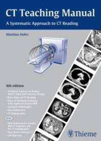 CT Teaching Manual: A Systematic Approach to CT Reading by Matthias Hofer - Paperback - 2011-08-02 - from Books Express (SKU: 3131243546n)