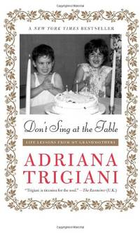 image of Don't Sing at the Table: Life Lessons from My Grandmothers