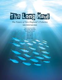The Long Haul: The Future of New England's Fisheries