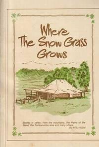 Where The Snow Grass Grows
