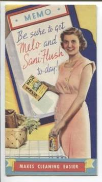 (Product Literature - Sanitizing) Memo Be Sure to get Melo and Sani-Flush  to-day