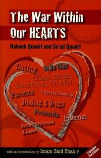 The War Within Our Hearts by Sa'ad Quadri; Habeeb Quadri - Paperback - 2010 - from ThriftBooks and Biblio.com