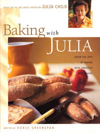 image of BAKING WITH JULIA ~ Savor the Joys of Baking with America's Best Bakers