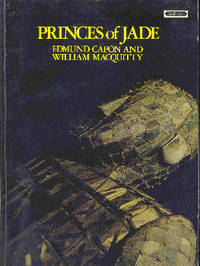 Princes of Jade by  Edmund and William Macquitty Capon - Paperback - First printing of this edition - 1973 - from The Glass Key and Biblio.com