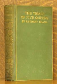 THE TRIALS OF FIVE QUEENS KATHERINE OF ARAGON...