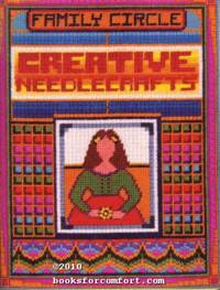 Family Circle Creative Needlecrafts