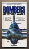 image of An Illustrated Guide to Bombers of World War II. .