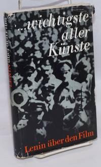 image of Wichtigster aller Künste. Lenin uber den Film. Dokumente und Materialien