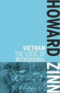 image of Vietnam: The Logic of Withdrawl