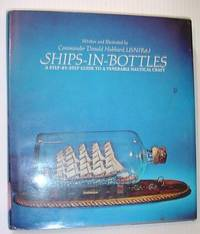 Ships In Bottles: A Step By Step Guide To A Venerable Nautical Craft