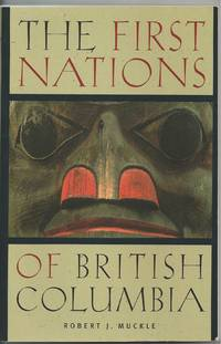 First Nations Of British Columbia, The  An Anthropological Survey