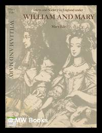 image of Arts and society in England under William and Mary