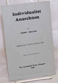 Individualist Anarchism. (Reprinted from The Word, November, 1949)