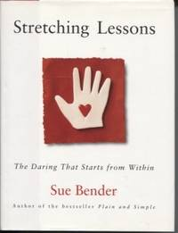 Stretching Lessons: the Daring That Starts from Within