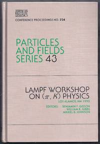 Lampf Workshop on (pi, K) Physics. Particles and Fields Series 43. Conference Proceedings No. 224