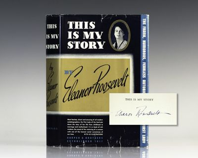 New York: Harper & Brothers Publishers, 1937. First edition of Eleanor Roosevelt's first autobiograp...