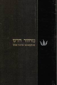 image of The New Mahzor: for Rosh Hashanah and Yom Kippur [Mahazor Hadash]