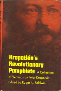 image of Kropotkin's Revolutionary Pamphlets : a Collection of Writings. Edited with Introduction, Biographical Sketch, and Notes by Roger N. Baldwin