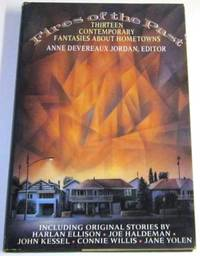 Fires of the Past - Thirteen Contemporary Fantasies About Hometowns
