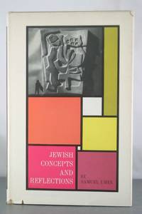 Jewish Concepts and Reflections