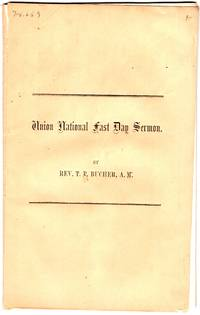 Union National Feast Day Sermon, delivered in the United Presbyterian Church, Gettysburg, PA., Friday, January 4, A.D. 1861