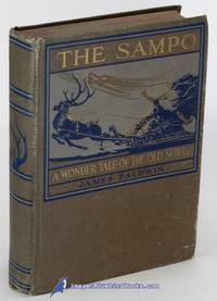 The Sampo: A Wonder Tale of the Old North (Heroes of the Olden Time series)
