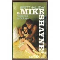 VIOLENCE IS GOLDEN A Mike Shayne Mystery