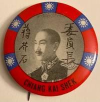 image of Chiang Kai Shek / Weiyuanzhang Jiang Jieshi [pinback button]