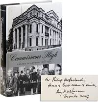 Commissions High: Canada in London, 1870-1971 [Inscribed]
