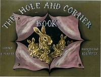 HOLE AND CORNER BOOK