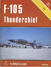 F-105 Thunderchief in Detail & Scale: 'Thud' (D&S Vol. 8)