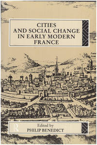 Cities and Social Change in Early Modern France