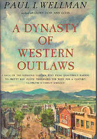 A Dynasty of Western Outlaws