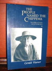 The People Named The Chippewa, Narrative Stories