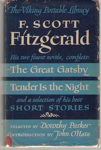 The Viking Portable Library F. Scott Fitzgerald: the Great Gatsby and  Tender is the Night