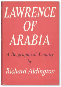 Lawrence of Arabia: A Biographical Enquiry
