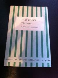 W B Yeats the Poems (Studies in English Literature 4) by  Jeffares A Norman - Paperback - 1964 - from Barmas Books  and Biblio.com