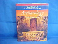 image of The Cambridge Illustrated History of Archaeology