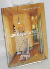 500 Capp Street: David Ireland's house