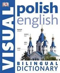 Polish-English Bilingual Visual Dictionary (DK Visual Dictionaries)